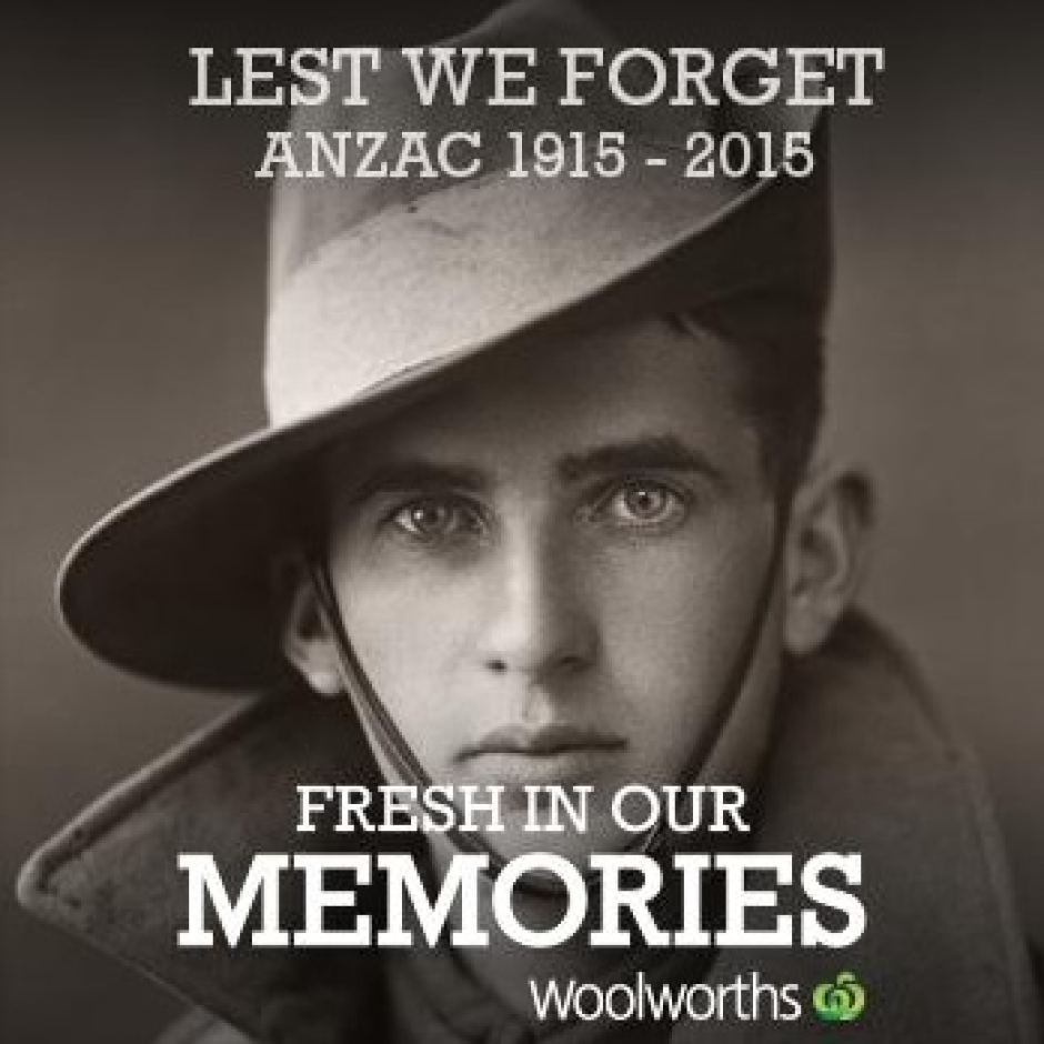 woolworths anzac fresh in our memories shit advertising